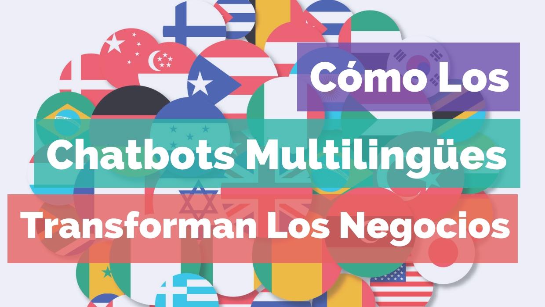Fogata noticias digital - Como los Chatbots multilungues transforman negocios