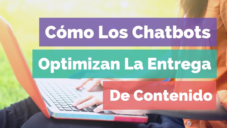 Fogata Noticias Digital - Cómo Los Chatbots Optimizan La Entrega De Contenido